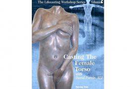 Casting The Female Torso Video